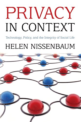 Privacy in Context: Technology, Policy, and the Integrity of Social Life por Helen Nissenbaum
