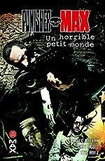 Punisher max T06 - Un horrible petit monde