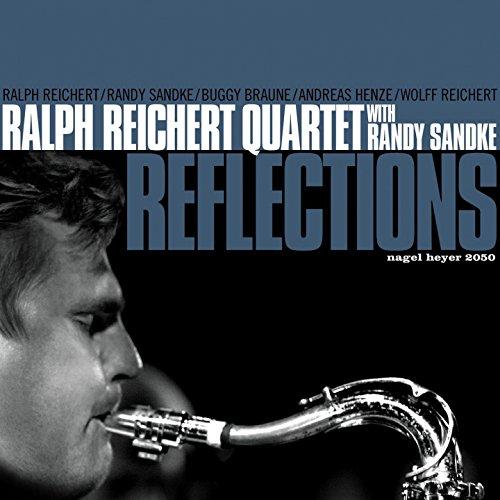 Reflections (feat. Buggy Braune, Andreas Henze, Wolff Reichert)