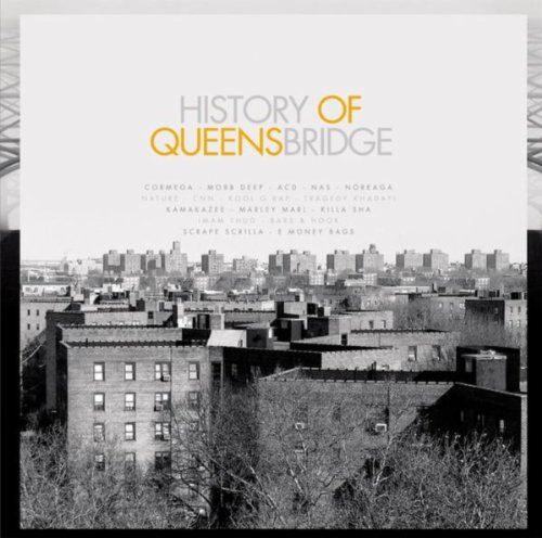 History of Queensbridge [Explicit]