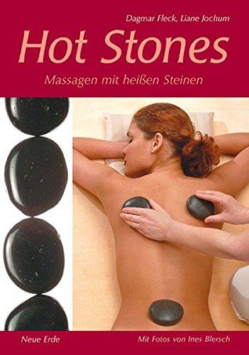 Hot Stones: Massagen mit heißen Steinen - Steinen Massage Wellness