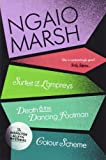 A Surfeit of Lampreys / Death and the Dancing Footman / Colour Scheme (The Ngaio Marsh Collection, Book 4)