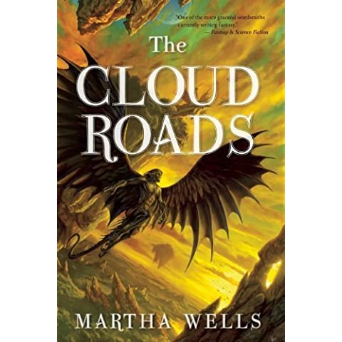 The Cloud Roads (The Books of the Raksura) by Wells, Martha (2011) Paperback