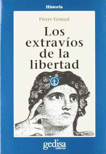 Los extravíos de la libertad