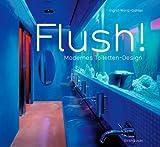 Flush! Modernes Toiletten-Design