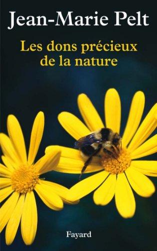 Les dons précieux de la nature (Documents) (French Edition)