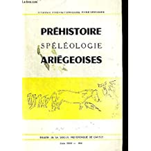 PREHISTOIRE SPELEOLOGIE ARIEGEOISES. ETUDES PREHISTORIQUES PYREENNES. TOME XXIII. 1968. SCENE D INITIATION DE LA GROTTE DE LA VACHE A ALLIAT PAR L.R NOUGIER ET ROMAIN ROBERT / LES ORIGINES DU PEUPLEMENT DE L AMERIQUE PAR H.G. BANDI