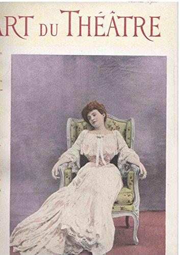 L'art du thtre - Revue mensuelle - 1903 - 12 numros