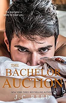 The Bachelor Auction by [Reed, J.C.]