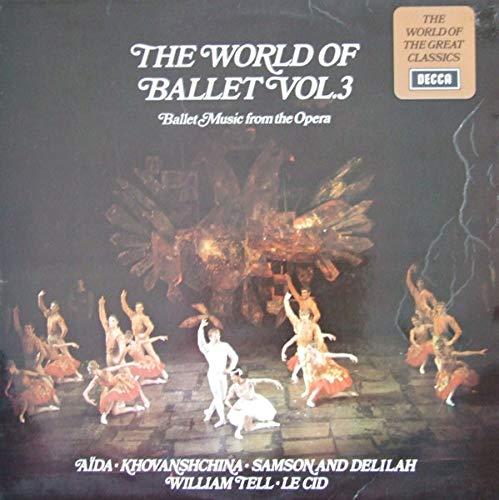 The World Of Ballet Vol. 3 - Ballet Music form the Opera (Aida, William Tell, Le Cid etc.) [Vinyl LP] Aida-form