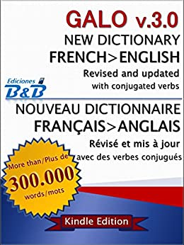 New Dictionary GALO French-English v.3.0 (Version 2015) (English Edition) par [B.B Ediciones]