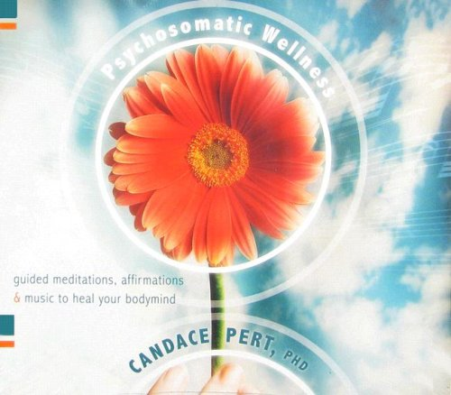 psychosomatic-wellness-guided-meditations-affirmations-and-music-to-heal-your-body-and-mind