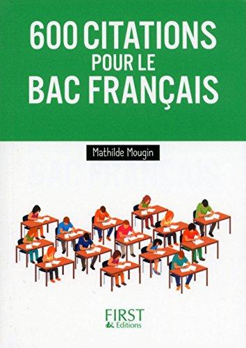 Les 600 citations à connaître pour le Bac Français par Mathilde MOUGIN