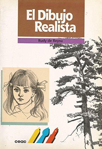 Descargar Libro El dibujo realista : (como dibujarlo que se ve) de Rudy de Reyna