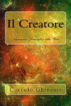 Il Creatore di [Ghinamo, Corrado]