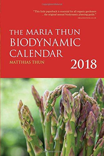 PDF] Download The Maria Thun Biodynamic Calendar 2018: 2018