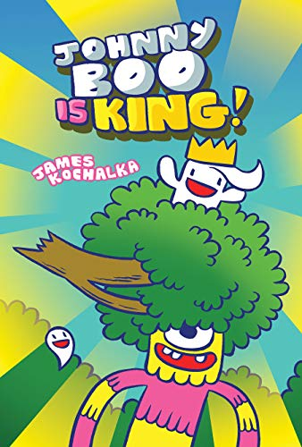 (Johnny Boo Book 9: Johnny Boo is King! (English Edition))