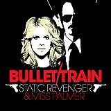 Bullet Train (Tradelove Remix)