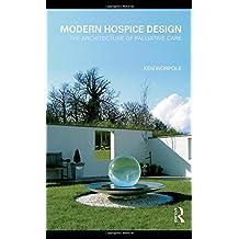 Modern Hospice Design: The Architecture of Palliative Care