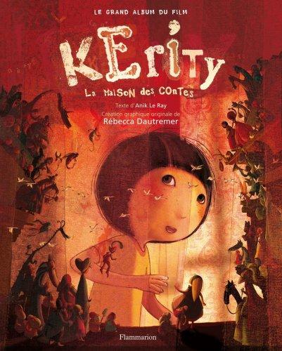 """<a href=""""/node/156528"""">Kerity / la maison des contes : le grand album du film</a>"""