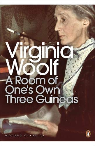 A Room of One's Own/Three Guineas: AND Three Guineas (Penguin Modern Classics) por Virginia Woolf