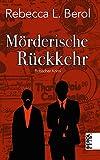 Image of Mörderische Rückkehr (Berol Krimi 6)