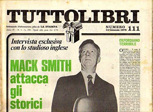 Tuttolibri n. 111 del Gennaio 1978 Mack Smith, Hawks, Zivago