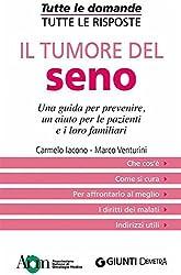 Il tumore del seno (Tutte le domande. Tutte le risposte) (Italian Edition)