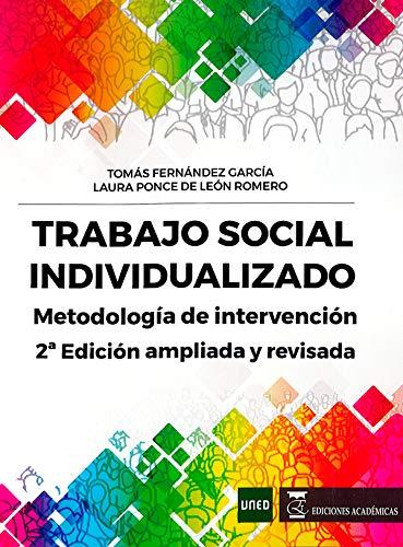 Trabajo social individualizado: Metodología de intervención por Tomás Fernández García