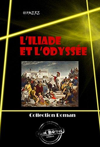 L'Iliade et L'Odyssée: édition intégrale