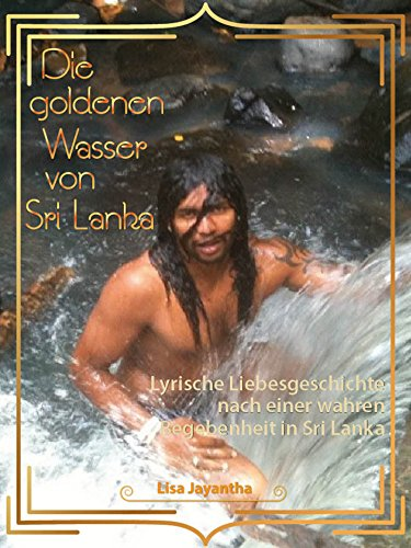 Die goldenen Wasser von Sri Lanka