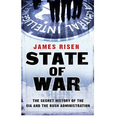State of War: The Secret History of the CIA and the Bush Administration (Paperback) - Common