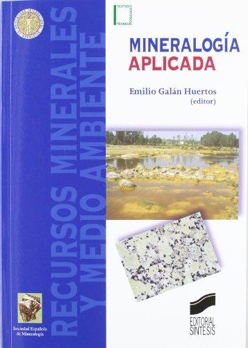 Mineralogía aplicada (Textos científico-técnicos)
