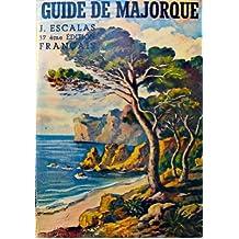 Guide de majorque - 9 cartes et plans - 246 photos