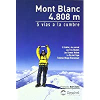Mont blanc 4808 metros - 5 vias a la cumbre