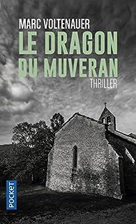 Le Dragon du Muveran par Marc Voltenauer