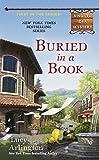 Buried in a Book (A Novel Idea Mystery) by Lucy Arlington (2012-02-07)