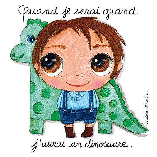 Labeltour - Tableau Quand Je Serai Grand, j'aurai Un Dinosaure