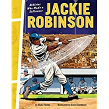 Jackie Robinson: Athletes Who Made a Difference (English Edition)