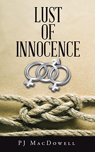 Lust Of Innocence por Pj Macdowell epub