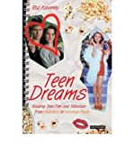 [(Teen Dreams: Reading Teen Film and Television from 'Heathers' to 'Veronica Mars')] [Author: Roz Kaveney] published on (July, 2006)