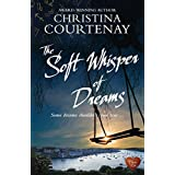 The Soft Whisper of Dreams (Shadows from the Past 3) by Christina Courtenay (2015-03-07)