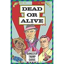 Dead or alive gangster trump cards