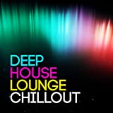 Deep House Lounge Chillout