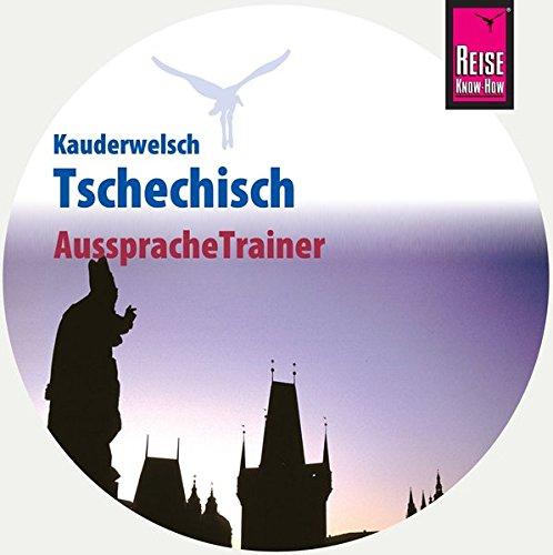 AusspracheTrainer Tschechisch (Audio-CD, Reise Know-How Kauderwelsch)