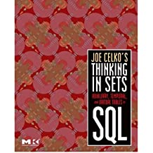 [(Joe Celko's Thinking in Sets: Auxiliary, Temporal, and Virtual Tables in SQL)] [ By (author) Joe Celko ] [February, 2008]