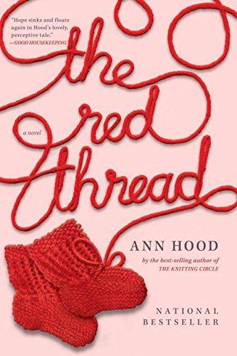 The Red Thread: A Novel by Ann Hood (2011-09-16)