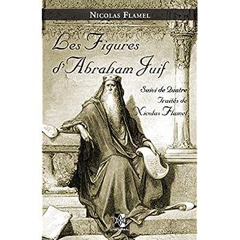 Les Figures d'Abraham Juif