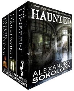 Haunted (box set): Three complete novels of supernatural suspense (The Haunted Thrillers Book 6) (English Edition) von [Sokoloff, Alexandra]