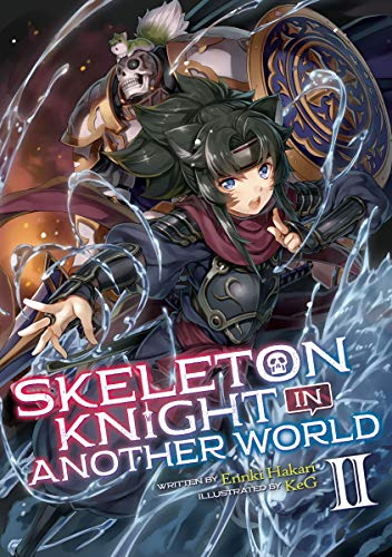 Zwei Keg (Skeleton Knight in Another World (Light Novel) Vol. 2 (English Edition))